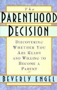 Parenthood Decision