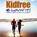kidfree n loving it