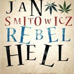Q&A With Jan Smitowicz on his Prison Memoir, Rebel Hell