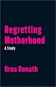 motherhood regret