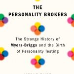 Getting Personal: The Personality Brokers Book on the MBTI Inspires a Fun Look Back