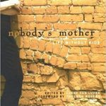 Nobody's Mother: Life Without Kids, Edited by Lynne Van Luven