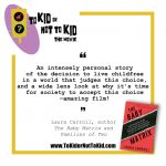 The Film, To Kid Or Not To Kid, reaches all of Canada!