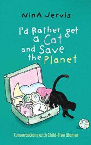 I'd Rather Get a Cat