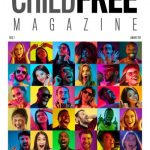 Check out my interview with Childfree Magazine founder, Tanya Williams